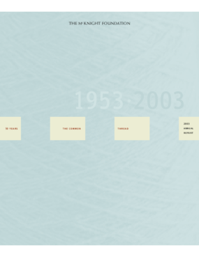 McKnight Foundation - 2003 Annual Report: 50 Years - The Common Thread