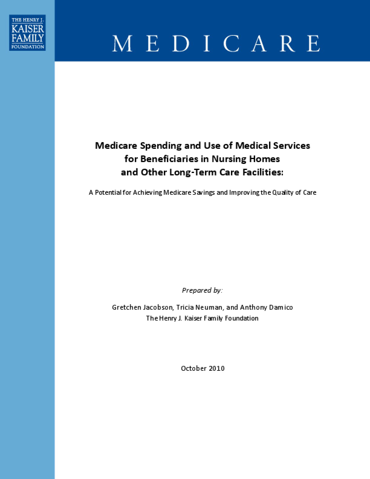 Medicare Spending and Use of Medical Services for Beneficiaries in Nursing Homes and Other Long-Term Care Facilities