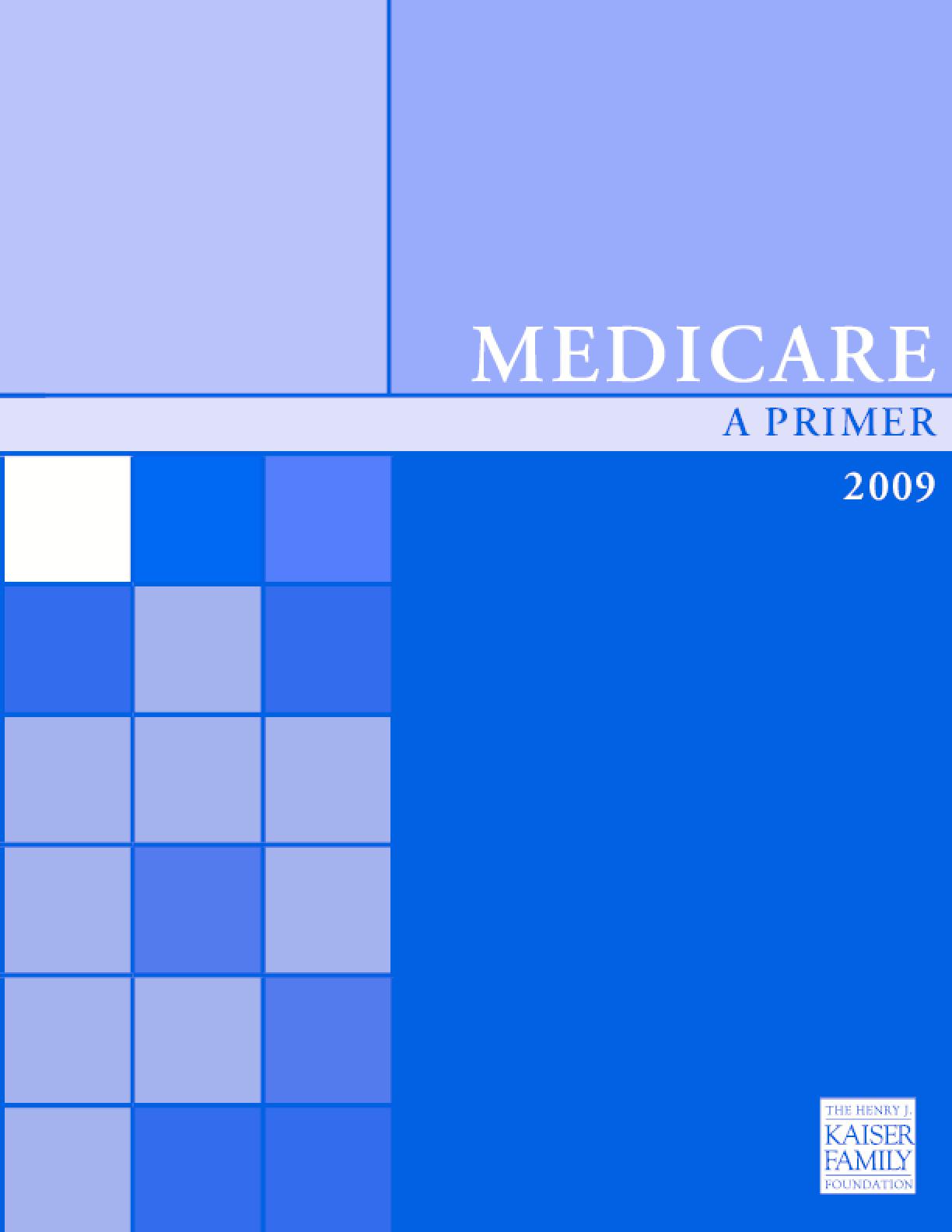 Medicare: A Primer 2009