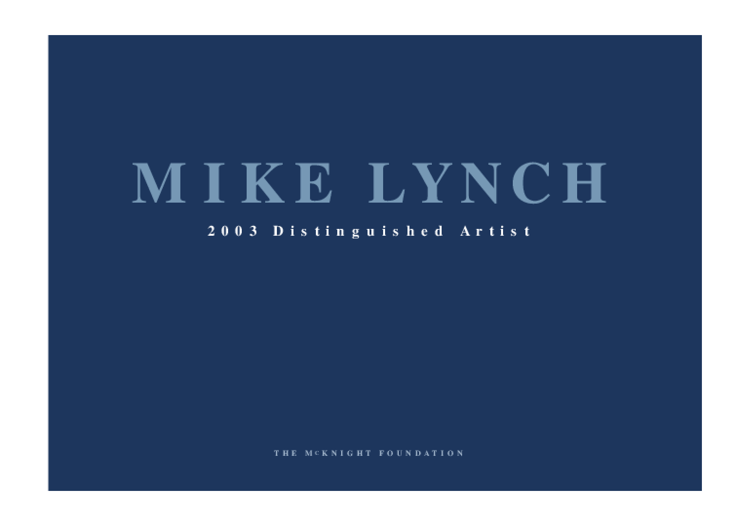 Mike Lynch: 2003 Distinguished Artist