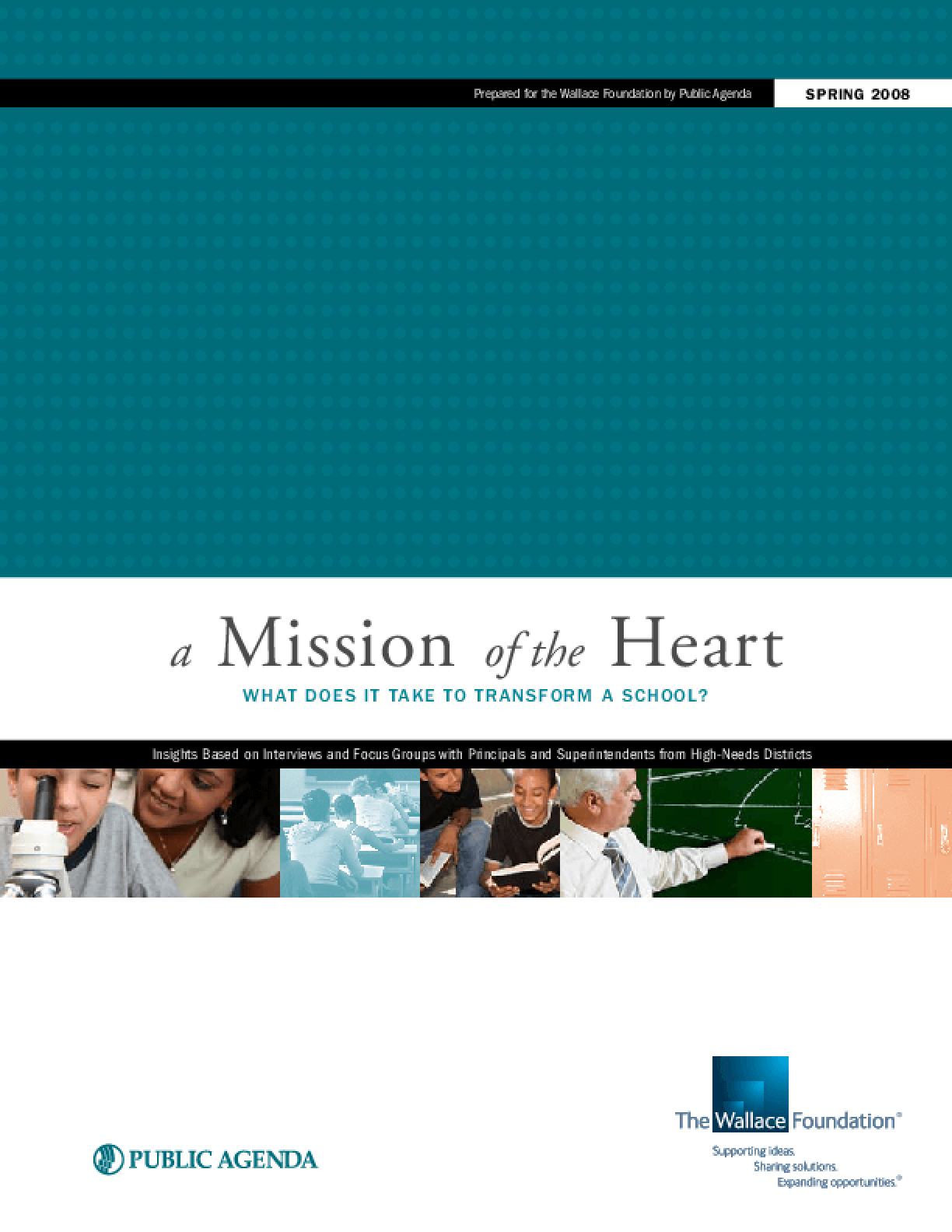 A Mission of the Heart: What Does It Take to Transform a School? 2008