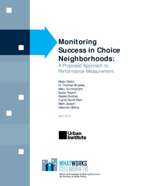 Monitoring Success in Choice Neighborhoods: A Proposed Approach to Performance Measurement