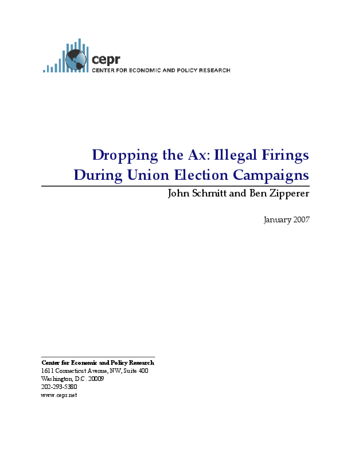 Dropping the Ax: Illegal Firings During Union Election Campaigns