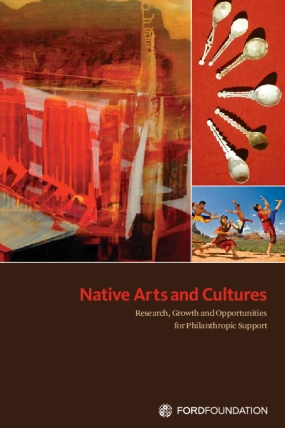 Native Arts and Cultures: Research, Growth and Opportunities for Philanthropic Support