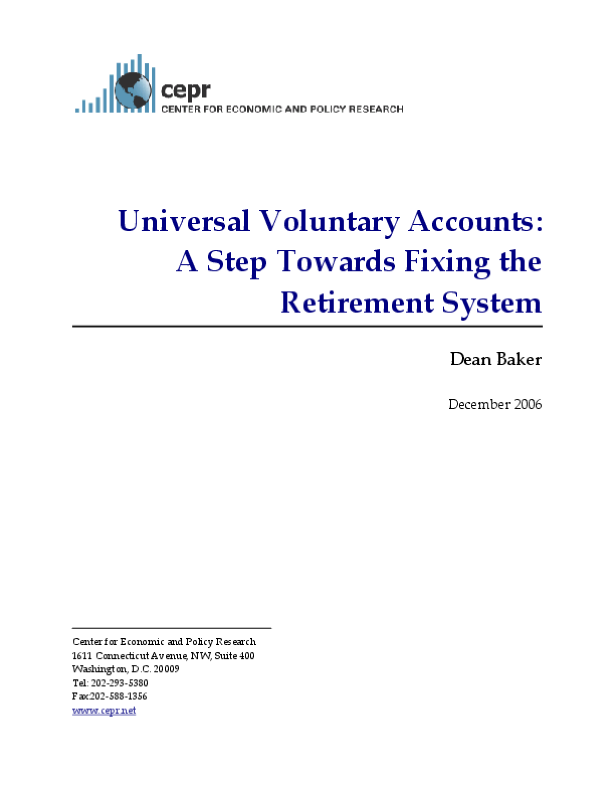 Universal Voluntary Accounts: A Step Towards Fixing the Retirement System