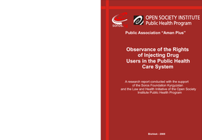 Observance of the Rights of Injecting Drug Users in the Public Health Care System