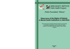Observance of the Rights of Patients in Mental Health Institutions in Jalal-Abad