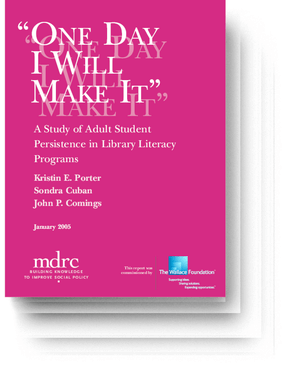 One Day I Will Make It: A Study of Adult Student Persistence in Library Literacy Programs