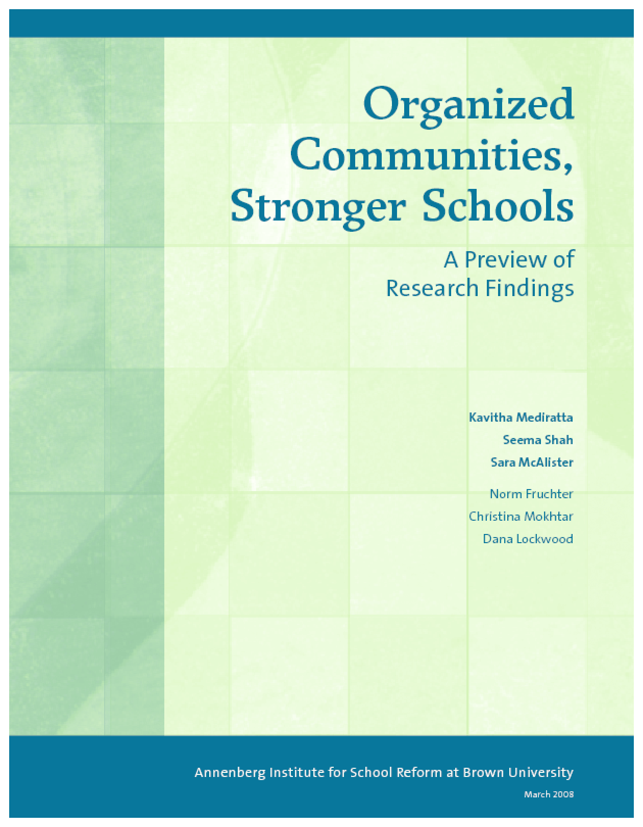 Organized Communities, Stronger Schools: A Preview of Research Findings