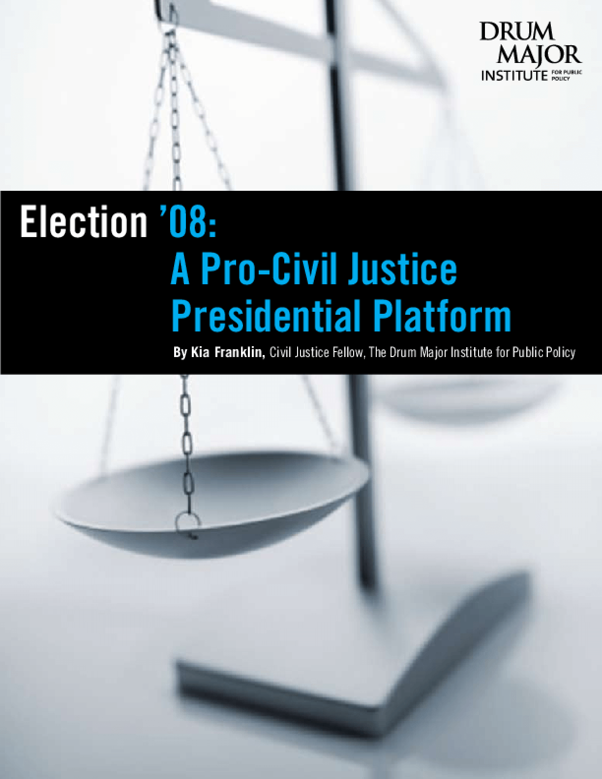 Election '08: A Pro-Civil Justice Presidential Platform