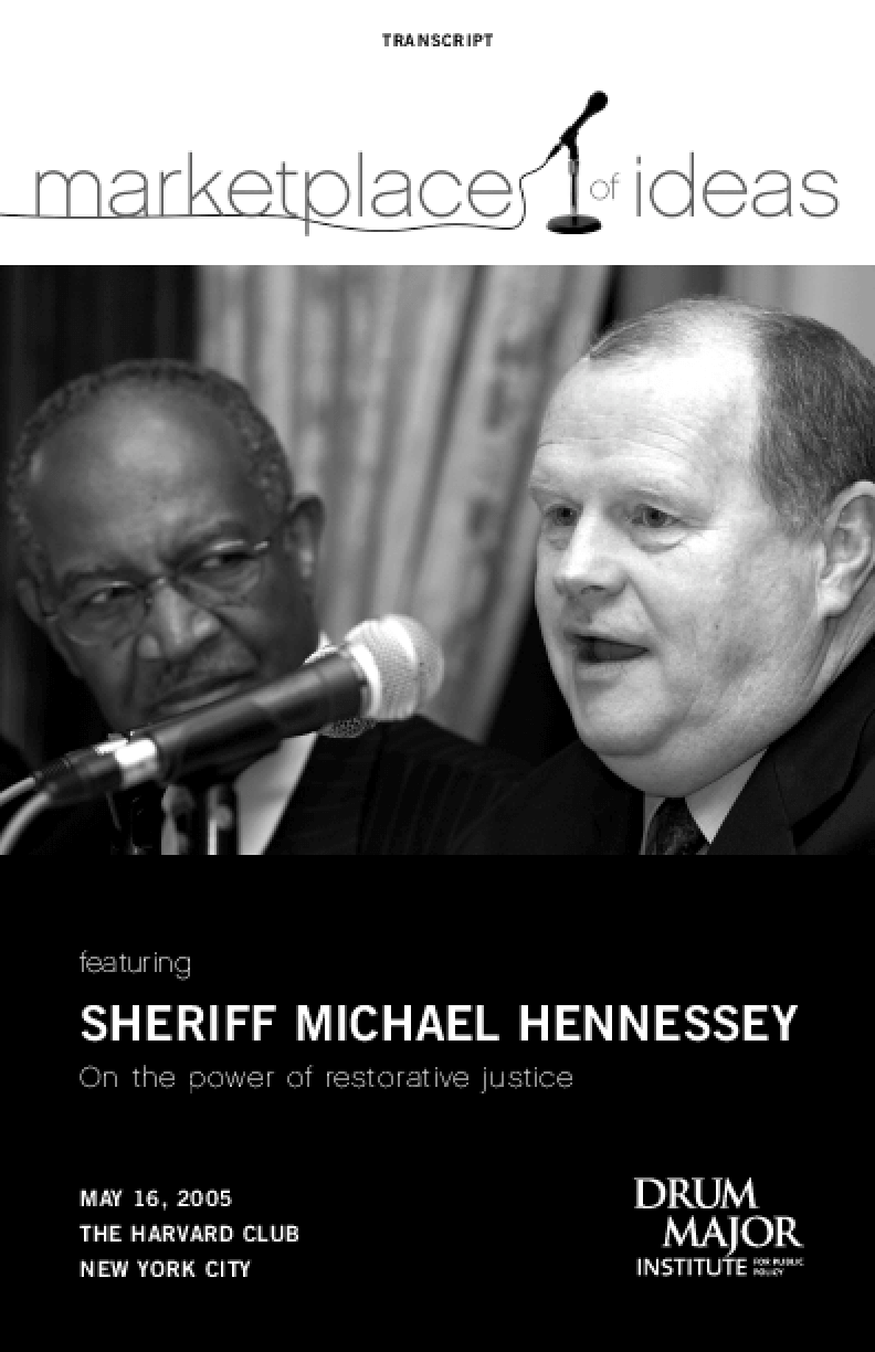 Marketplace of Ideas: The Power of Restorative Justice with San Francisco Sheriff Michael Hennessey
