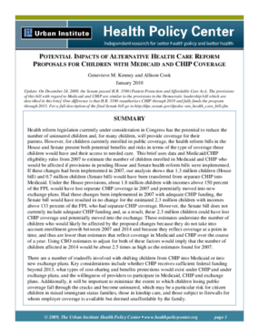Potential Impacts of Alternative Health Care Reform Proposals for Children With Medicaid and CHIP Coverage