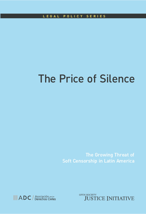 The Price of Silence: The Growing Threat of Soft Censorship in Latin America