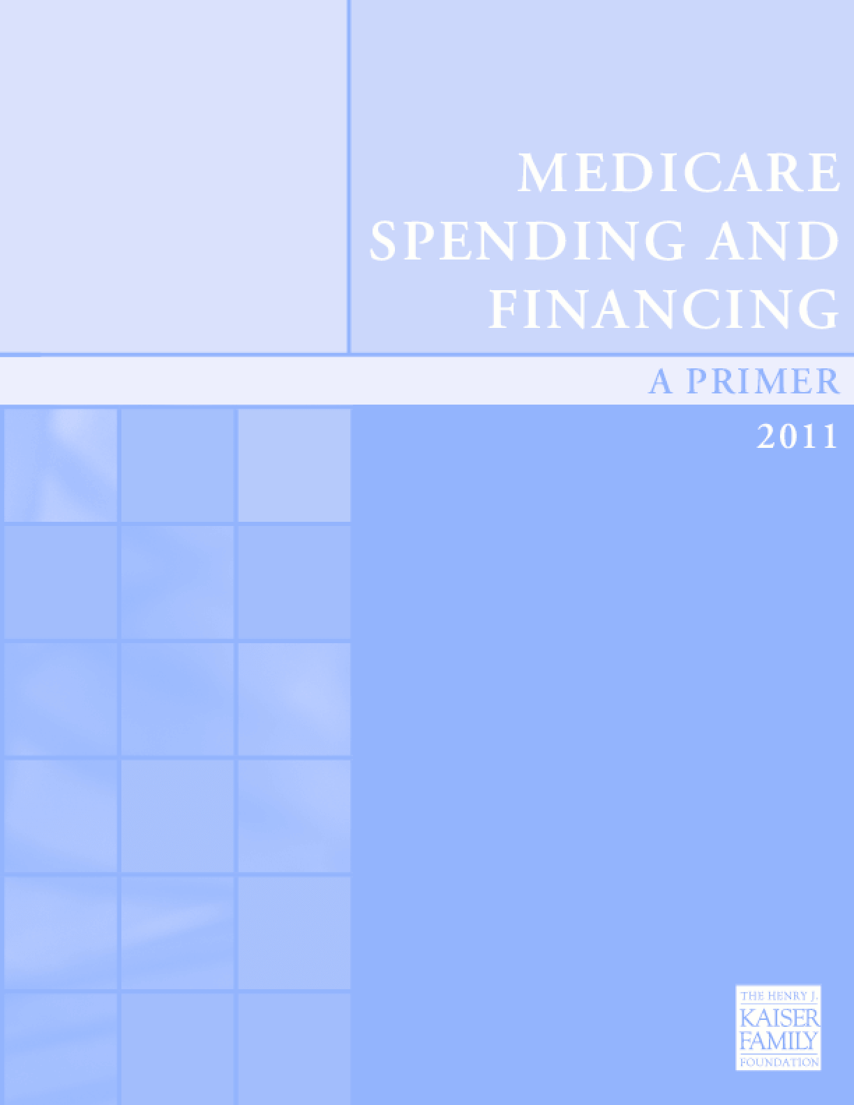 A Primer on Medicare Spending and Financing