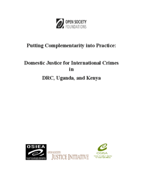 Putting Complementarity Into Practice: Domestic Justice for International Crimes in the Democratic Republic of Congo, Uganda, and Kenya