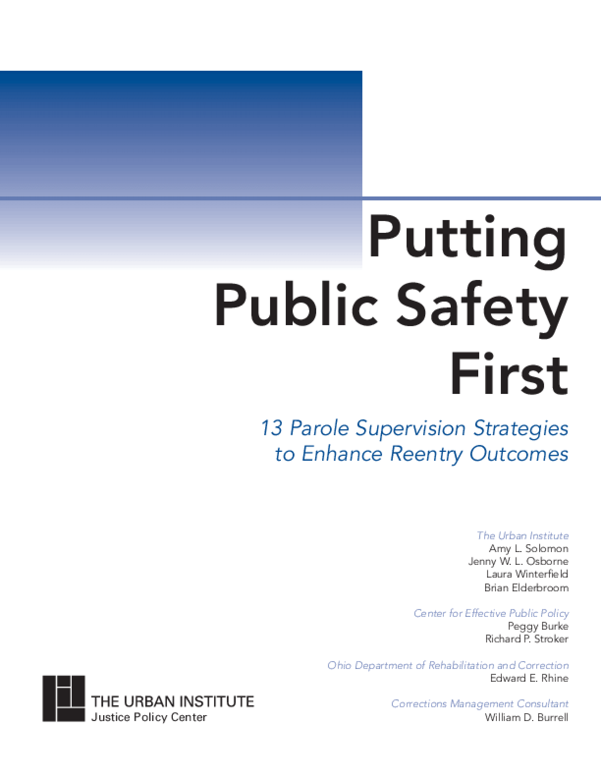 Putting Public Safety First: 13 Strategies for Successful Supervision and Reentry