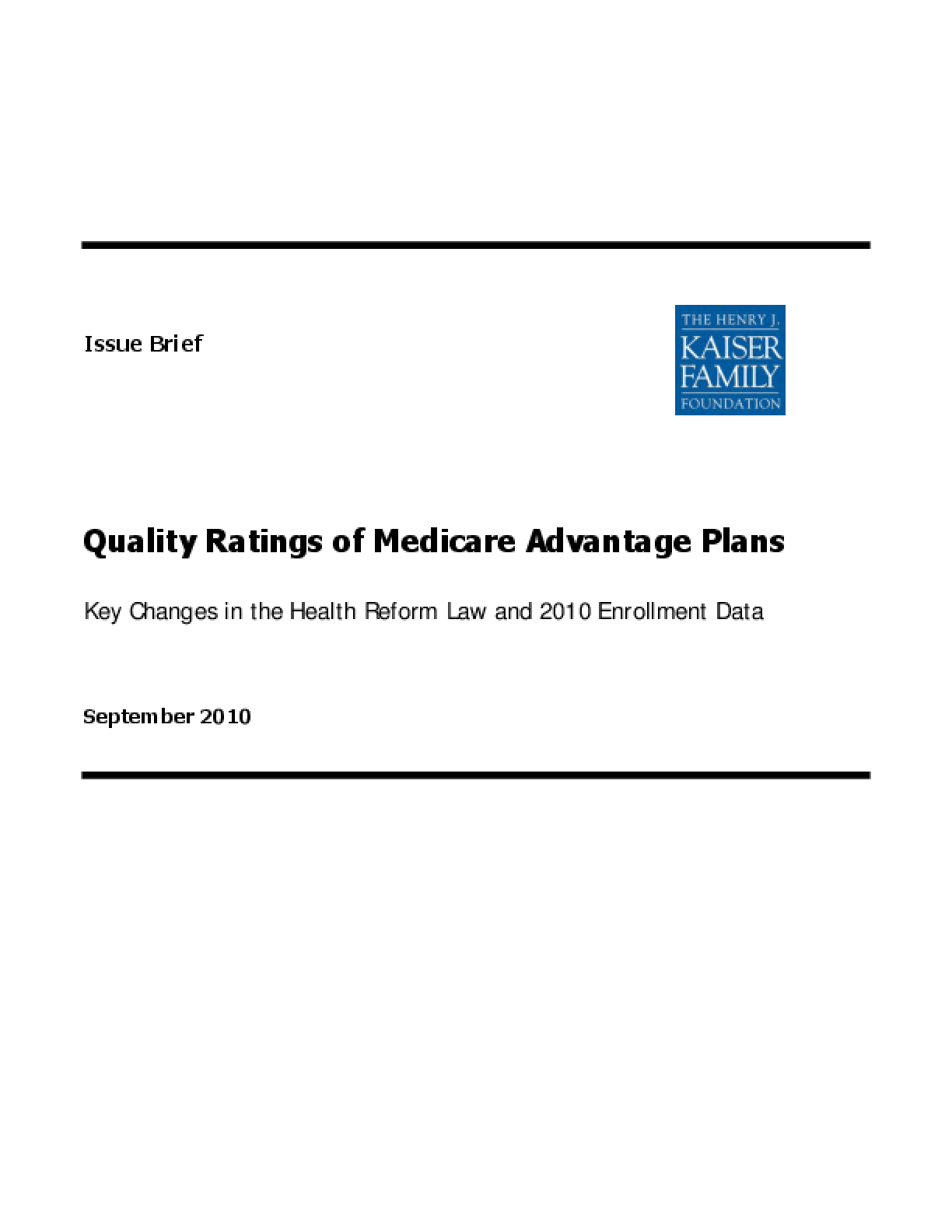 Quality Ratings of Medicare Advantage Plans: Key Changes in the Health Reform Law and 2010 Enrollment Data