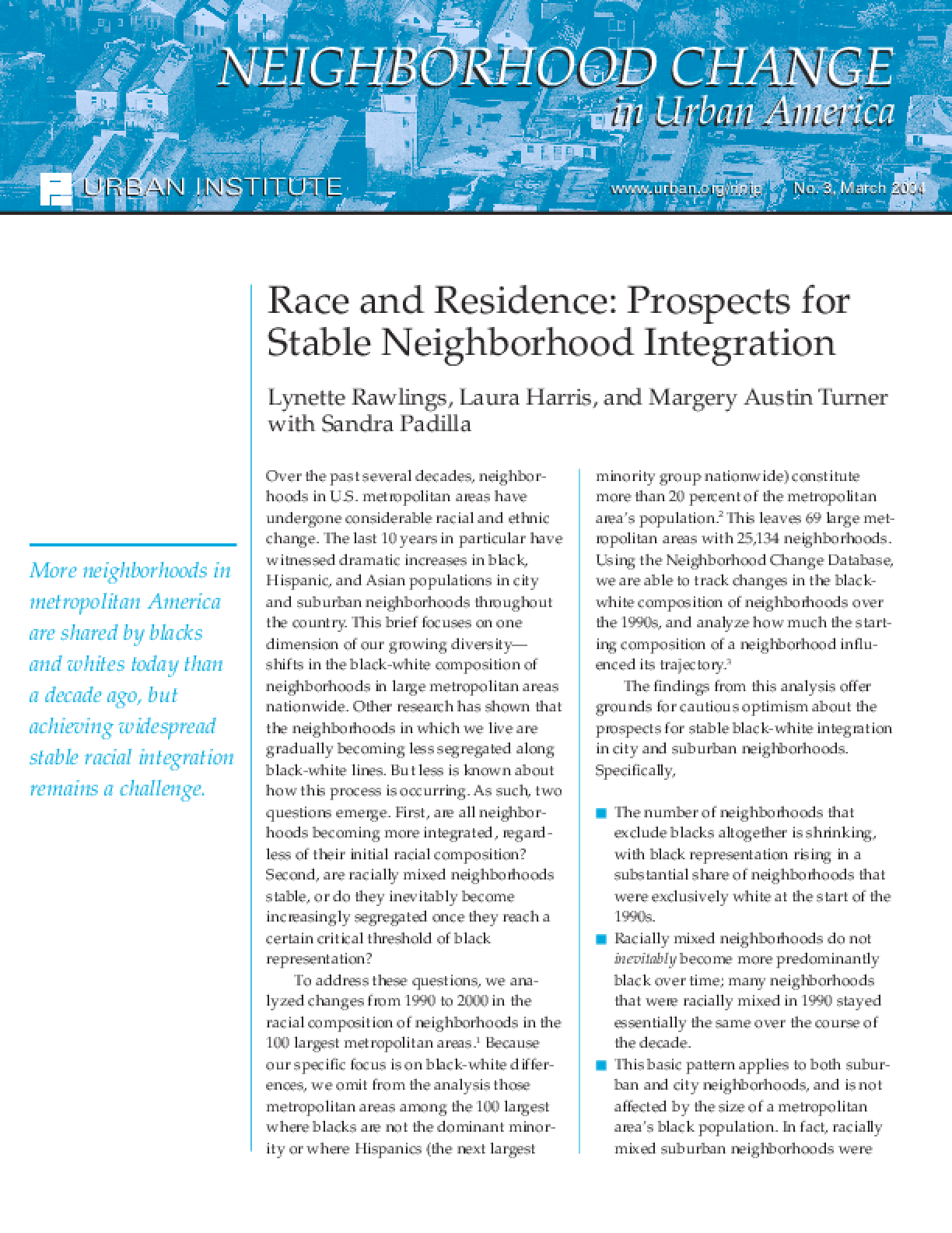 Race and Residence: Prospects for Stable Neighborhood Integration