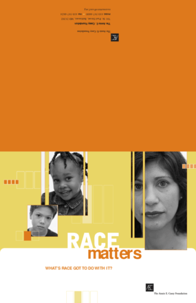 Race Matters: What's Race Got to Do With It?