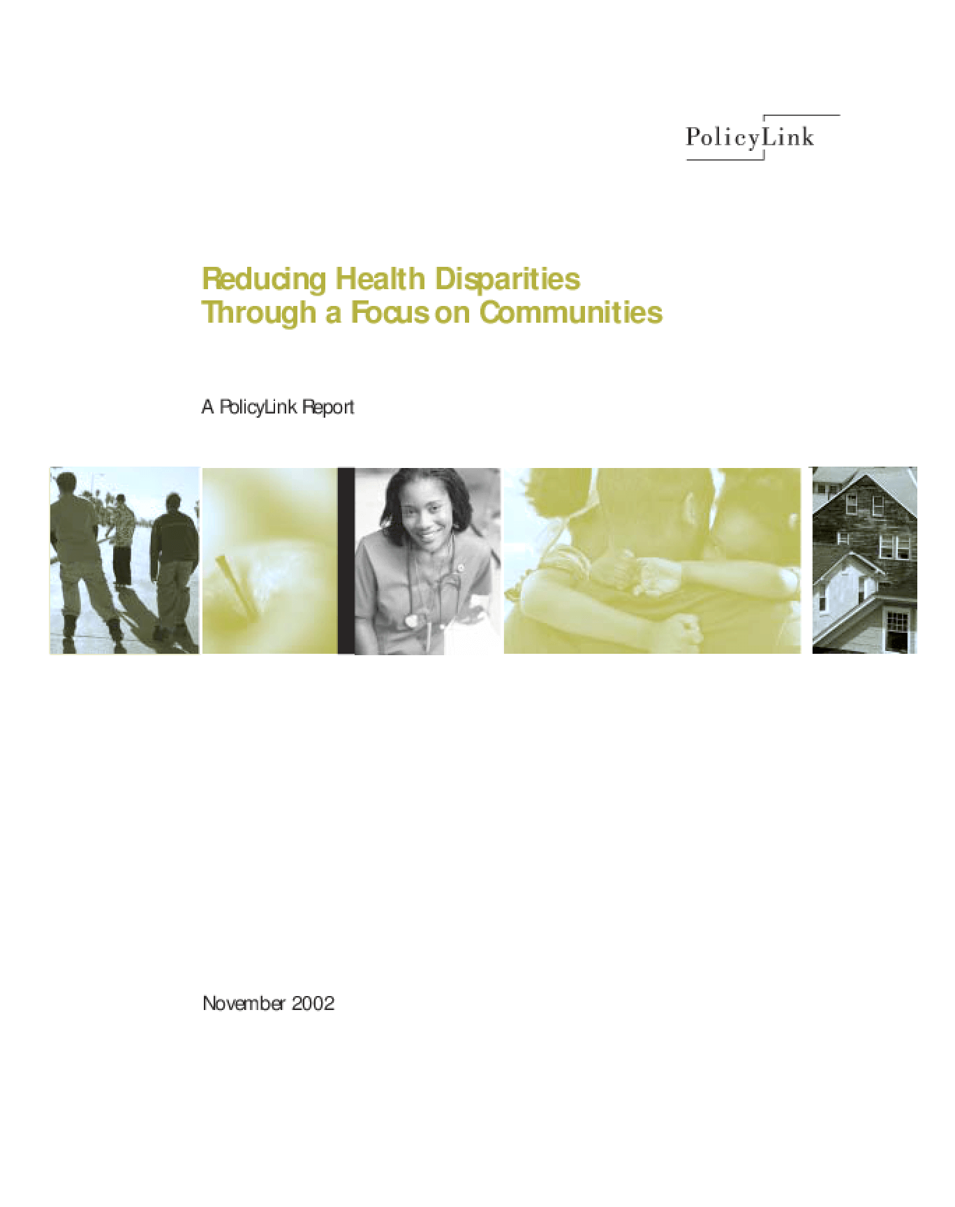 Reducing Health Disparities Through a Focus on Communities