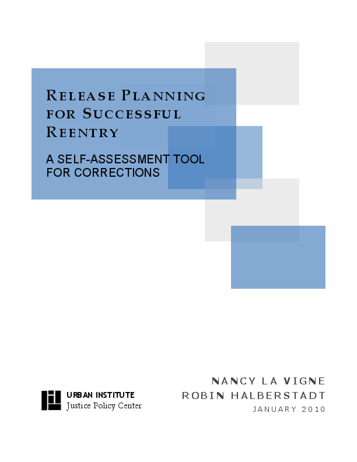 Release Planning for Successful Reentry: A Self-Assessment Tool For Corrections