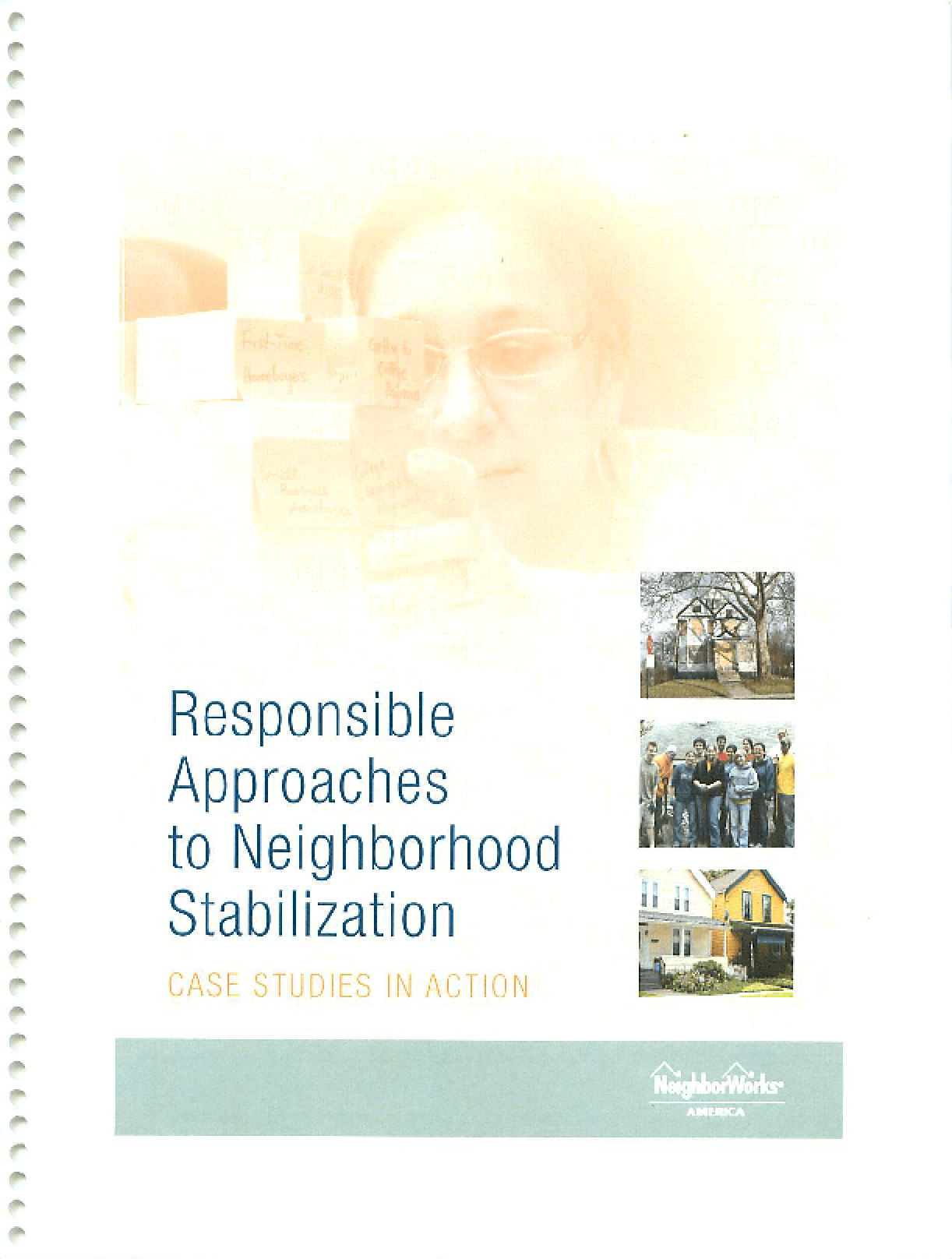 Responsible Approaches to Neighborhood Stabilization: Case Studies in Action