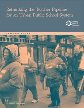 Rethinking the Teacher Pipeline for an Urban Public School System
