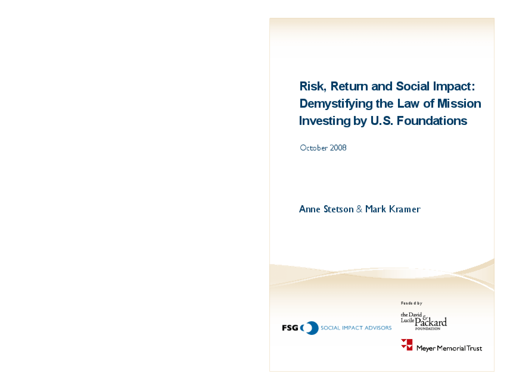 Risk, Return and Social Impact: Demystifying the Law of Mission Investing by U.S. Foundations