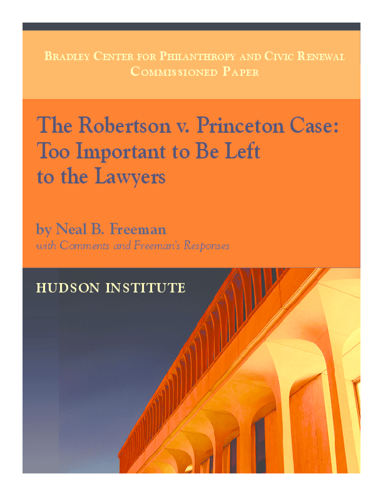Robertson v. Princeton Case: Too Important to Be Left to the Lawyers, The