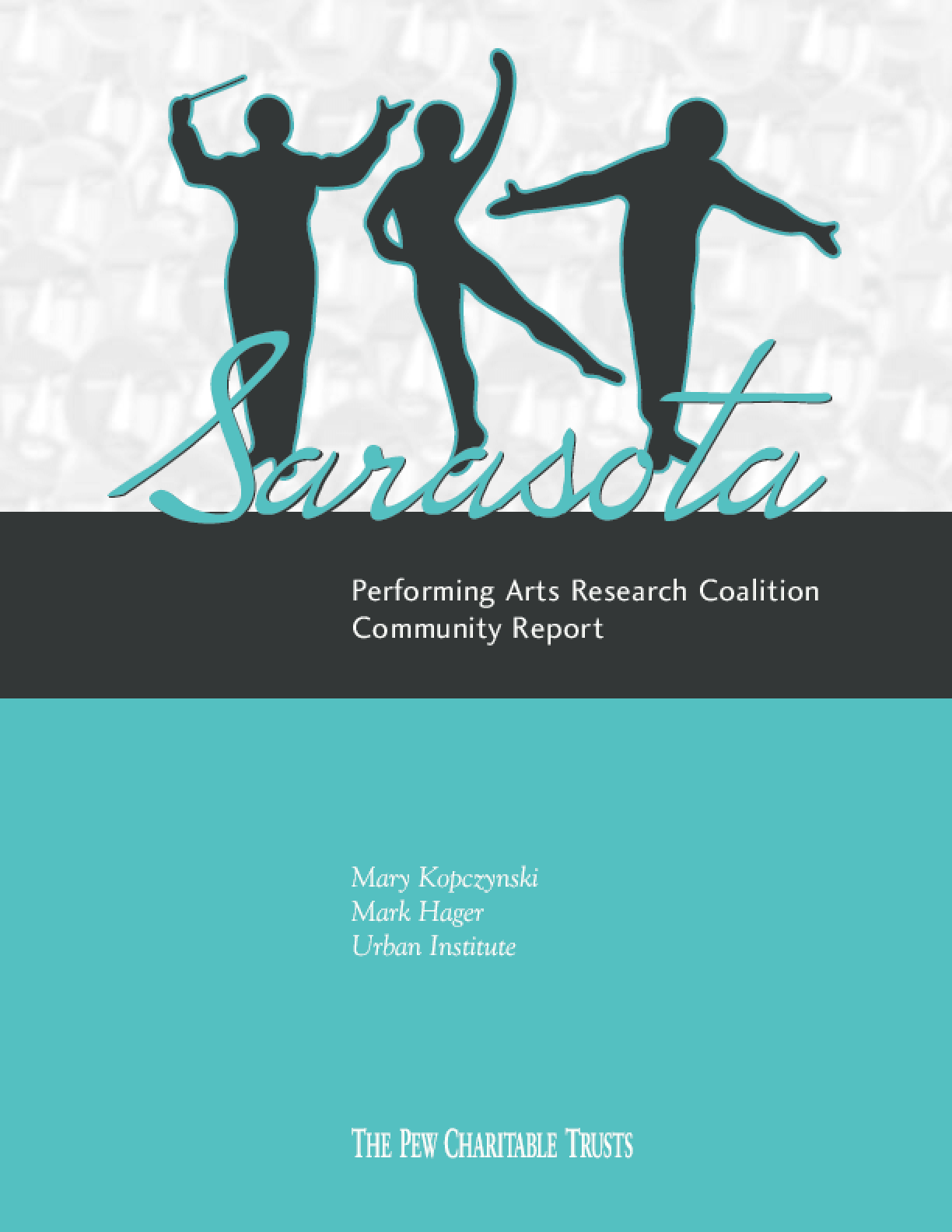 Sarasota Performing Arts Research Coalition Community Report
