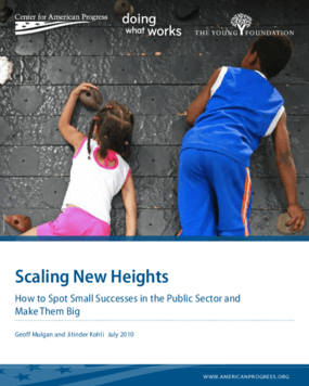 Scaling New Heights: How to Spot Small Successes in the Public Sector and Make Them Big