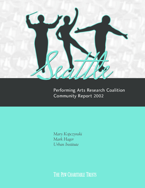 Seattle Performing Arts Research Coalition Community Report 2002