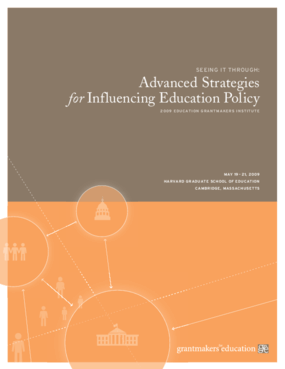 Seeing It Through: Advanced Strategies for Influencing Education Policy