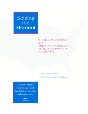Seizing the Moment: State Governments and the New Commitment to Reduce Poverty in America