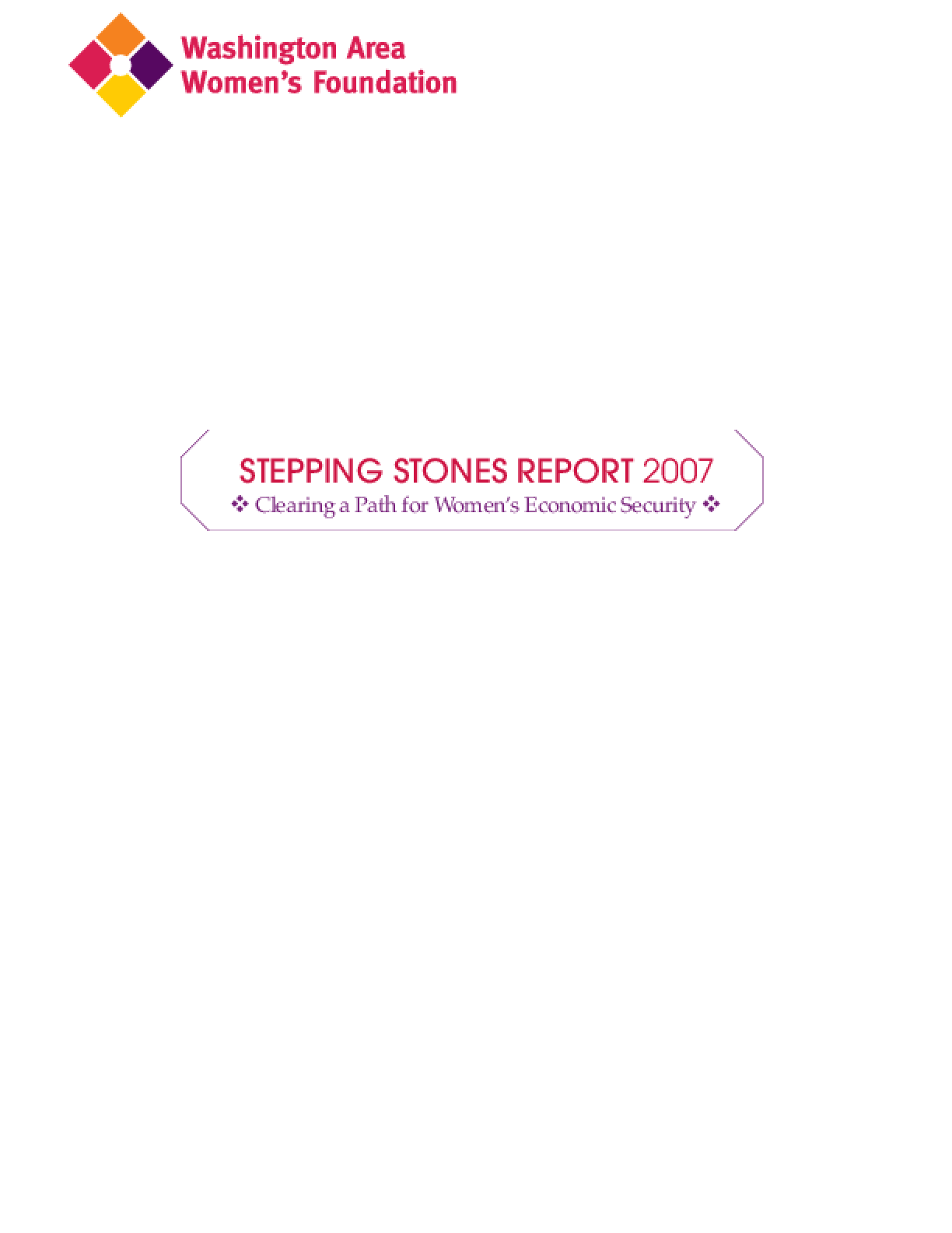 Stepping Stones Report 2007: Clearing a Path for Women's Economic Security