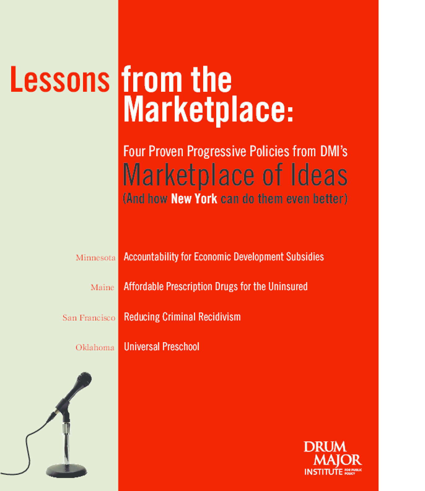 Lessons From The Marketplace: Four Proven Progressive Policies from DMI's Marketplace of Ideas