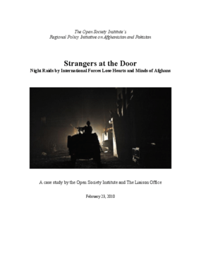 Strangers at the Door: Night Raids by International Forces Lose Hearts and Minds of Afghans