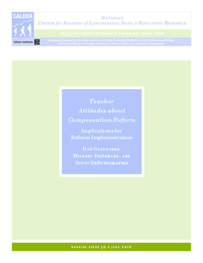 Teacher Attitudes About Compensation Reform: Implications for Reform Implementation 2010