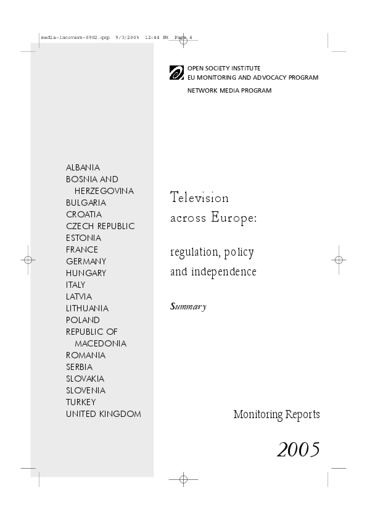 Television Across Europe: Regulation, Policy and Independence: Summary