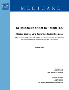 To Hospitalize or Not to Hospitalize? Medical Care for Long-Term Care Facility Residents