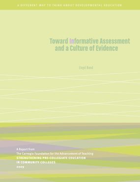 Toward Informative Assessment and a Culture of Evidence