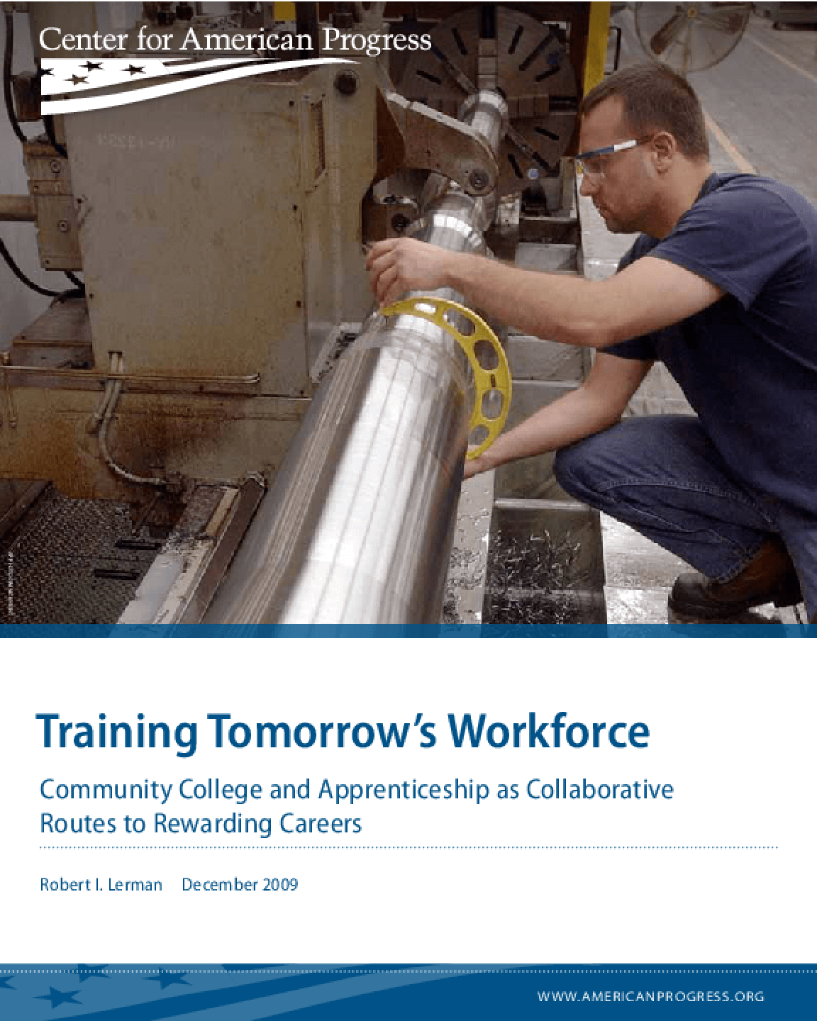Training Tomorrow's Workforce: Community College and Apprenticeship as Collaborative Routes to Rewarding Careers