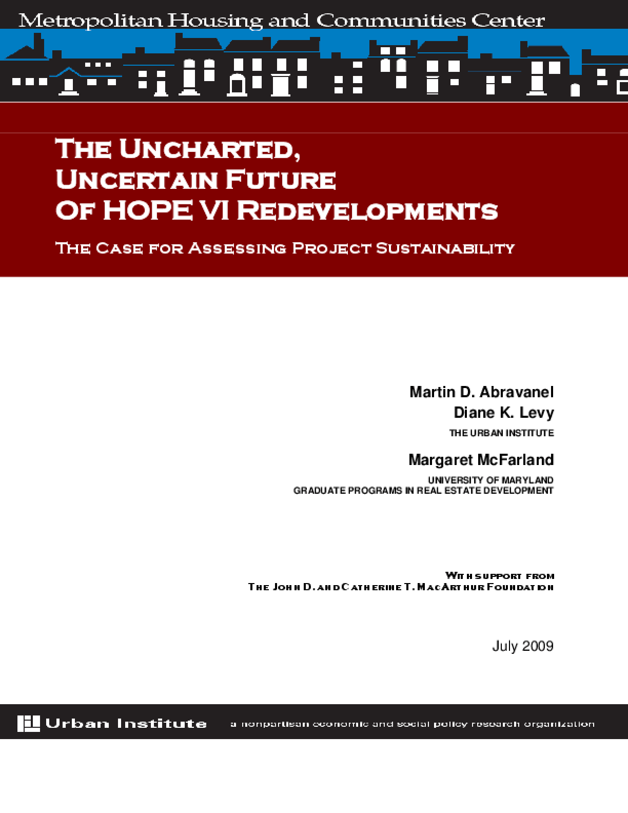 The Uncharted, Uncertain Future of HOPE VI Redevelopments: The Case for Assessing Project Sustainability