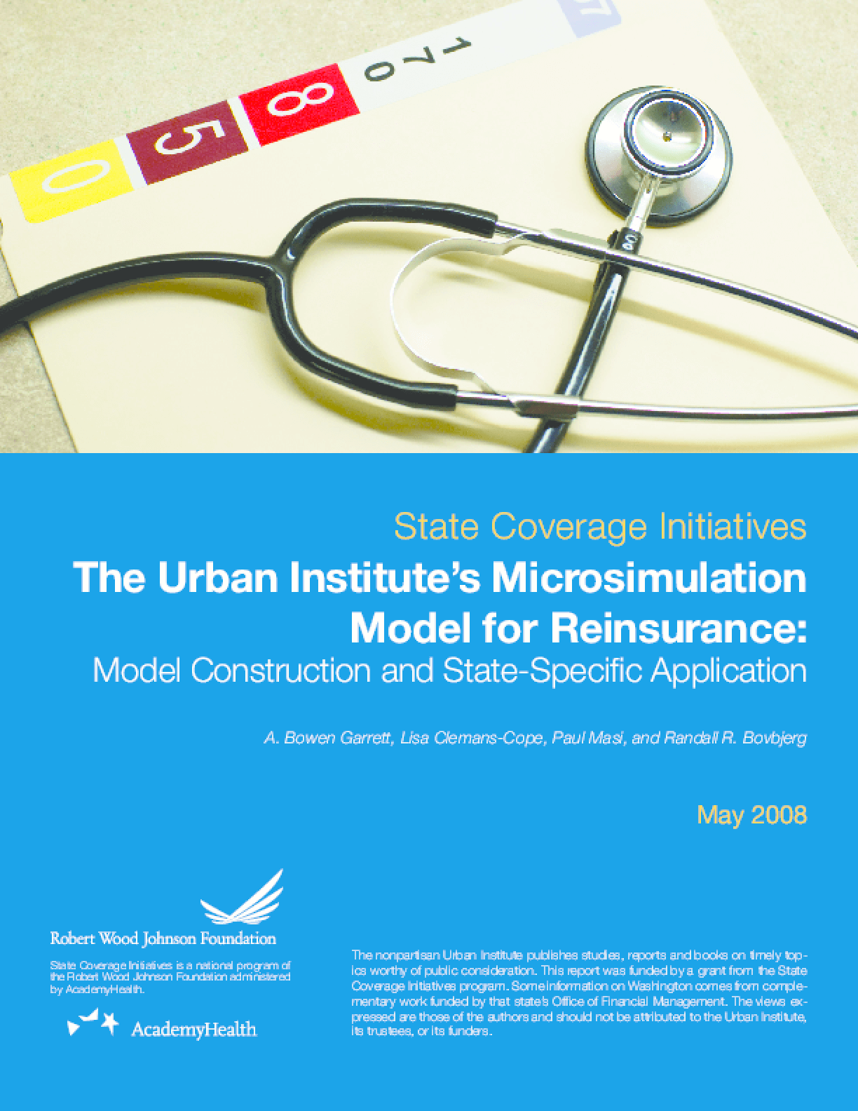 The Urban Institute's Microsimulation Model for Reinsurance: Model Construction and State-Specific Application