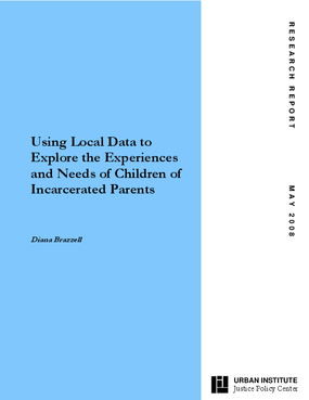 Using Local Data to Explore the Experiences and Needs of Children of Incarcerated Parents