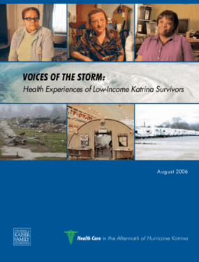 Voices of the Storm: Health Care Experiences of Low-Income Katrina Survivors