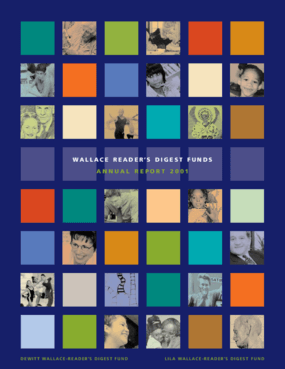 Wallace Foundation - 2001 Annual Report