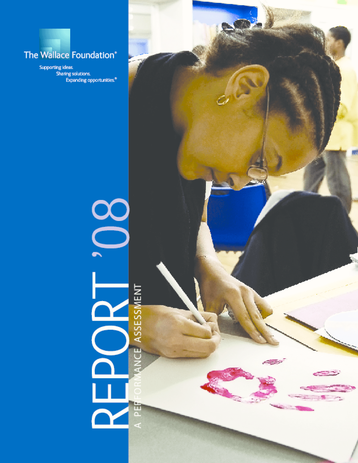 Wallace Foundation - 2008 Annual Report