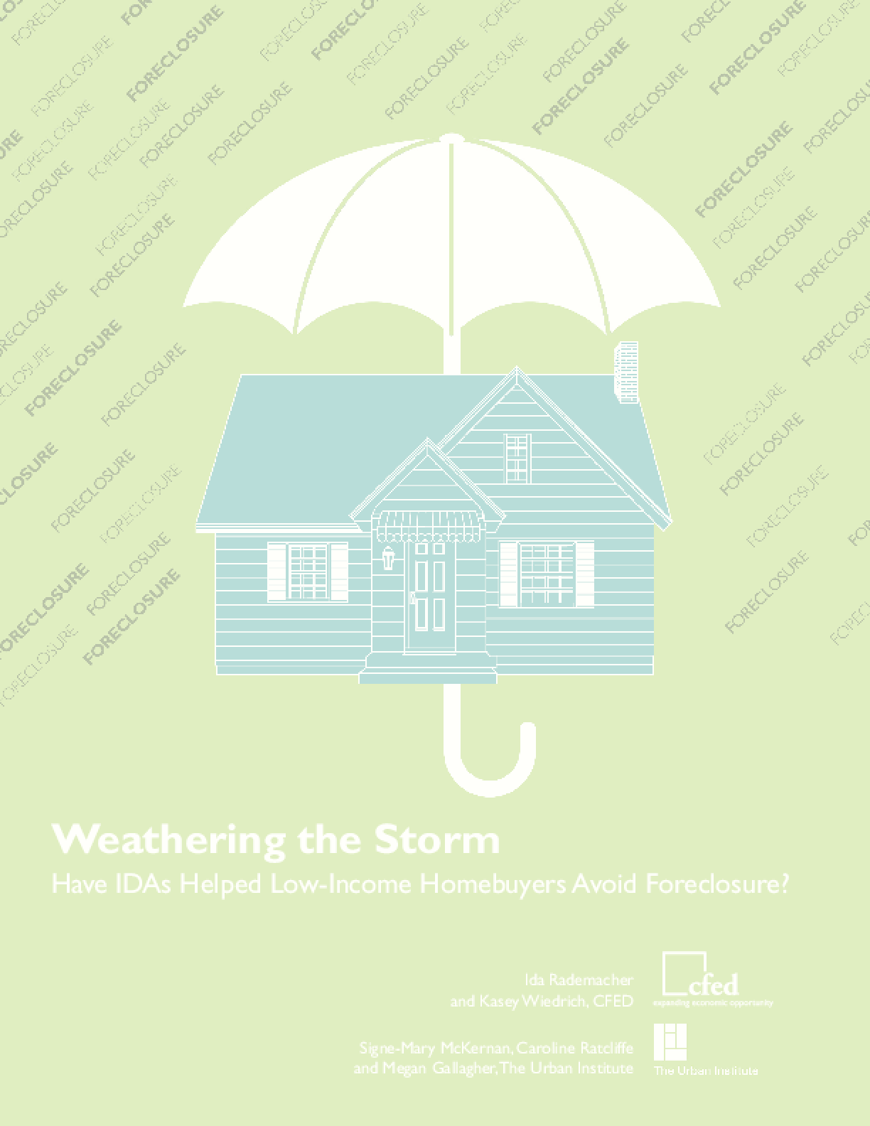 Weathering the Storm: Have IDAs Helped Low-Income Homebuyers Avoid Foreclosure?