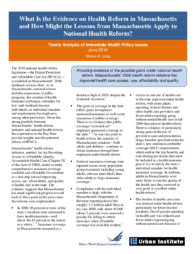 What Is the Evidence on Health Reform in Massachusetts and How Might the Lessons From Massachusetts Apply to National Health Reform?
